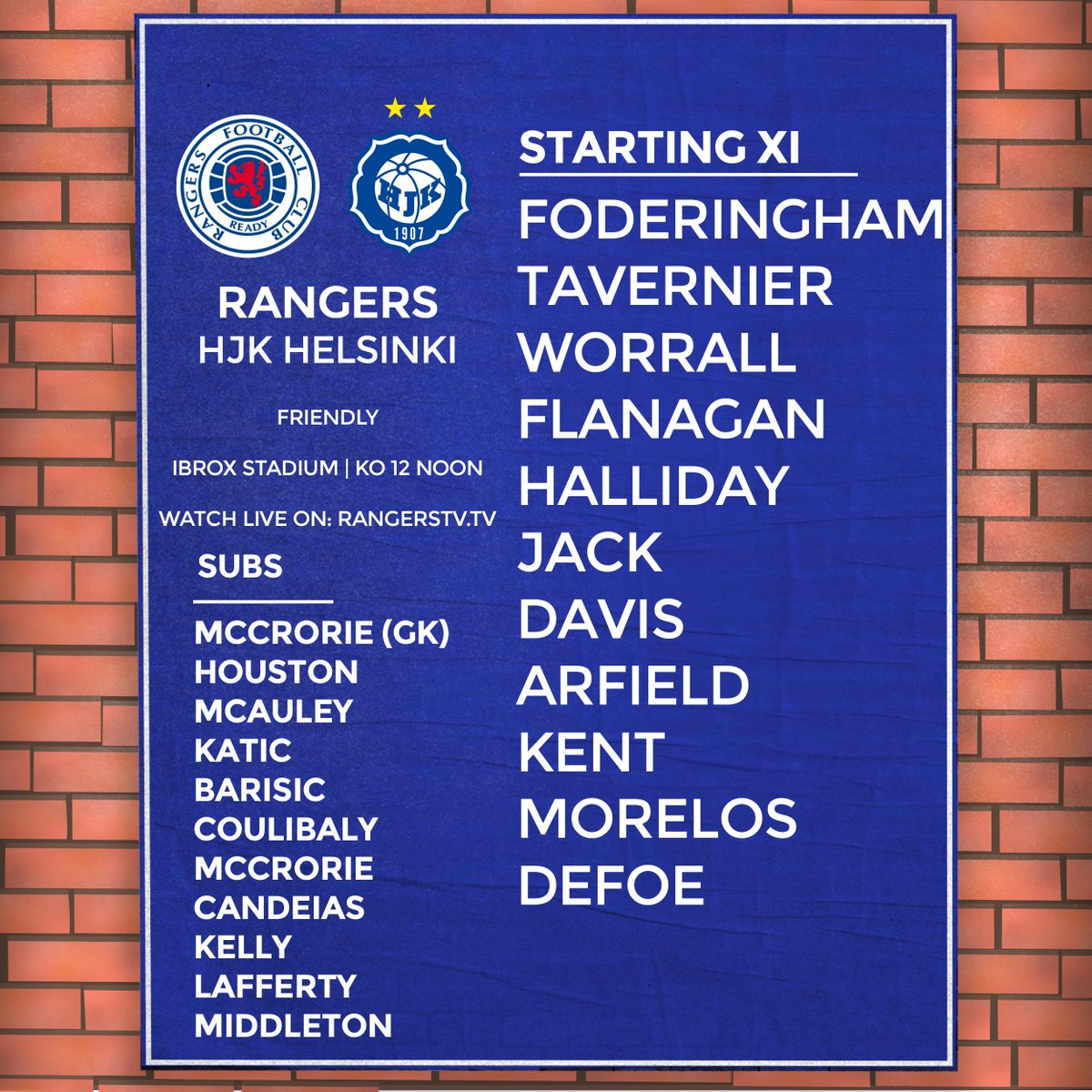 🆕 Your #RangersFC team for today's friendly match against @hjkhelsinki. You can watch the match live on @RangersTV as Defoe & Davis both start at Ibrox.  ▪️ Buy The Match Now:    ▪https://t.co/9lRFTr6BVa️ Subscribe To RangersTV: https://t.co/t1IRcqTluP