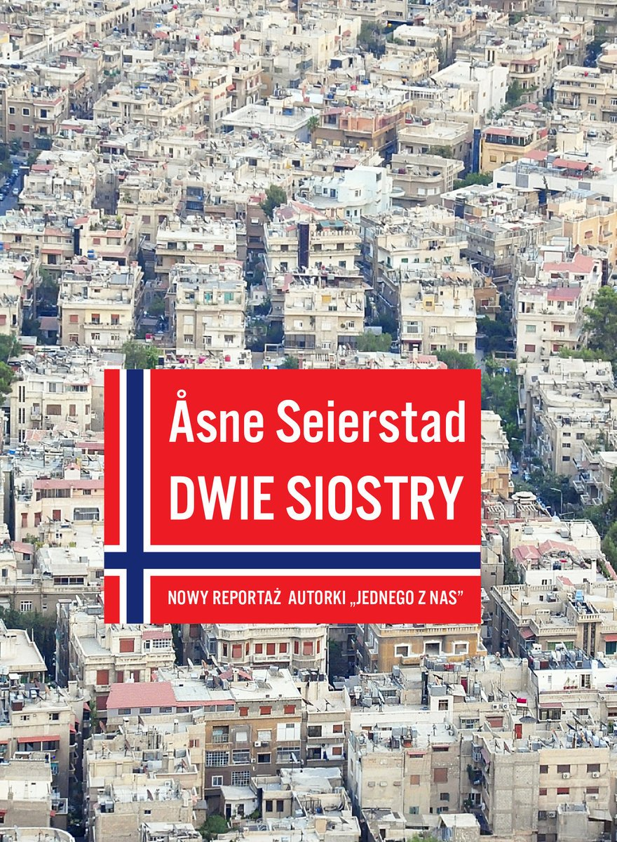 """Asne Seierstad """"Dwie siostry"""""""