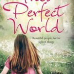 Image for the Tweet beginning: #Review #ThisPerfectWorld #SuzanneBugler Most people's
