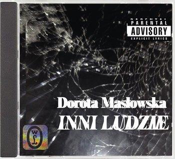 """Dorota Masłowska """"Inni ludzie"""""""