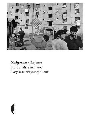 """Małgorzata Rejmer """"Błoto słodsze niż miód"""""""