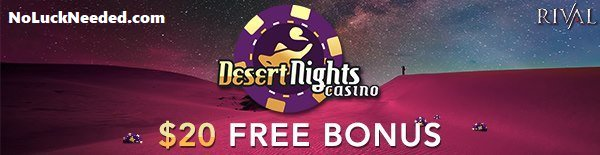 Desert Nights Casino - New 15 Free Spins for All Players [No Deposit Required] or $20 for New Players https://www.noluckneeded.com/desert-nights-casino-15-free-spins-bonus-code-all-players-t22222.html … Reliable Payments Since 2012; USA #Australia #France and Most Countries Welcome