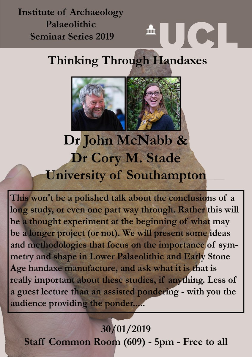 We have another exciting #PalSem19 talk this wednesday by Dr John McNabb and Dr @PalaeoCory on Acheulean technology @UCLarchaeology . As always free to everyone.