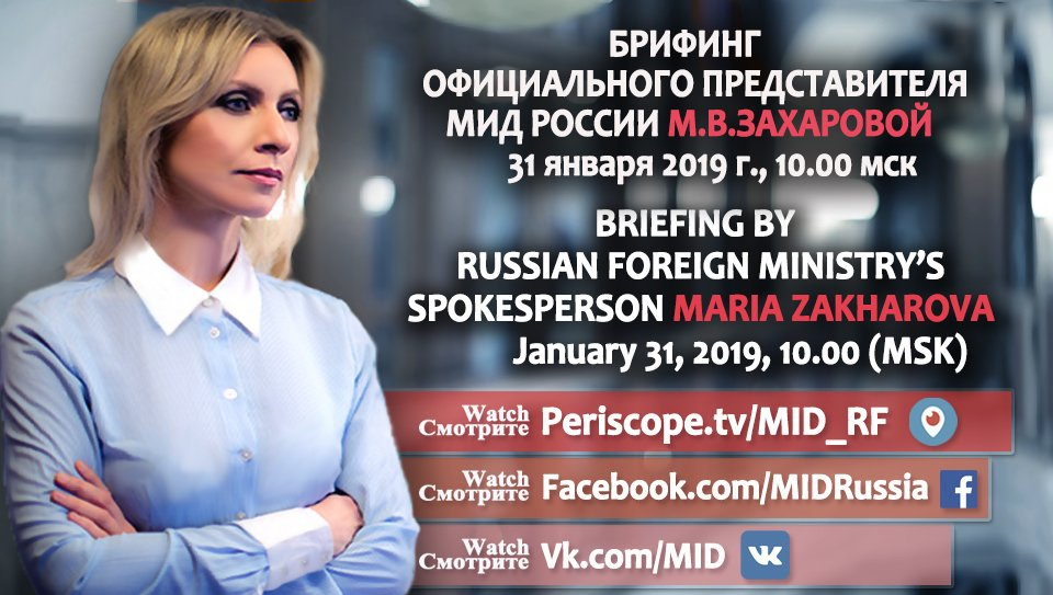 Watch live on January 31 at 10.00 MSK @MFA_Russia Spokesperson Maria #Zakharova briefing  🔹http://bit.ly/1sCEaz5