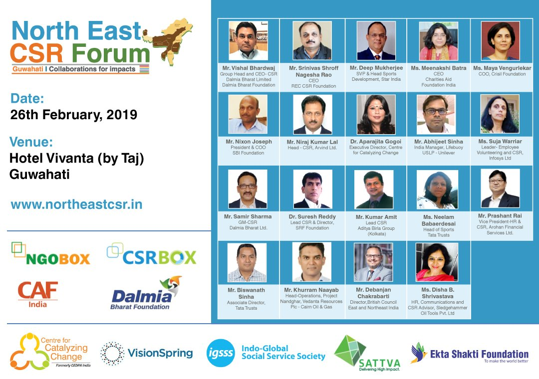 Join us in #northeastCSR in #Guwahati on 26th Feb. with 200+ delegates and 20+ exhibitors from businesses, CSR foundations, NGOs, socents, government and consulting firms. @Dalmia_DBF @CAFIndia_tweets @_sattva @IGSSS #CSR
