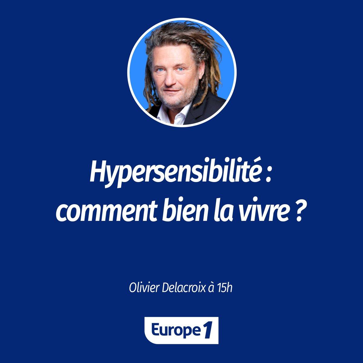 Il est bientôt 15h, il est temps de partager vos expériences de vie avec @ODelacroixmusic. On parle d'hypersensibilité.  💬 Réagissez et témoignez ave#Europe1c  ou ☎️ appelez le 3921.  ▶https://t.co/2HBhhaEeJP️