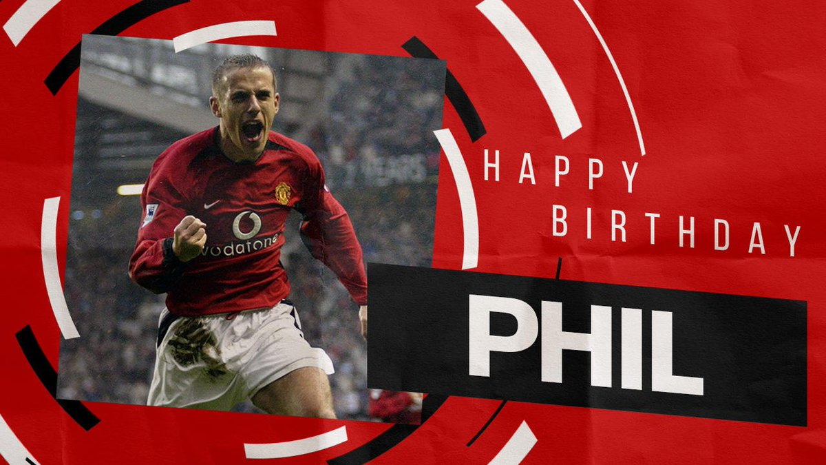 All the best to Phil Neville on his birthday! 🤗