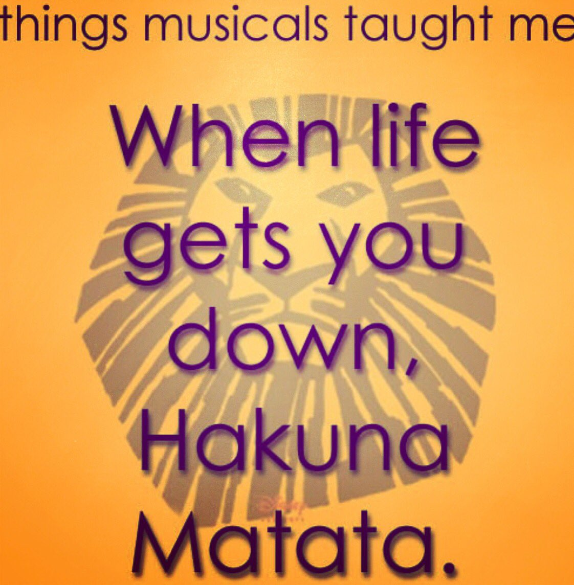 Inspirational Quotes From Musicals