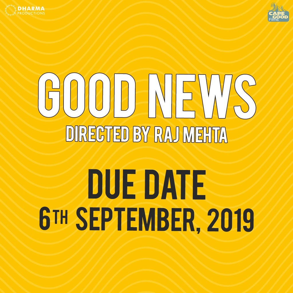 #GoodNews due on 6th September, 2019.   @karanjohar @apoorvamehta18 #KareenaKapoorKhan @diljitdosanjh @Advani_Kiara @raj_a_mehta @DharmaMovies #CapeOfGoodFilms @ShashankKhaitan