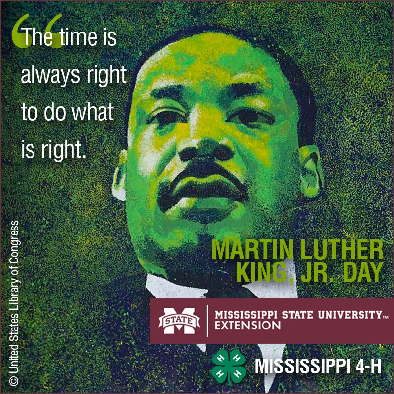 Mississippi 4 H On Twitter The Time Is Always Right To Do What Is