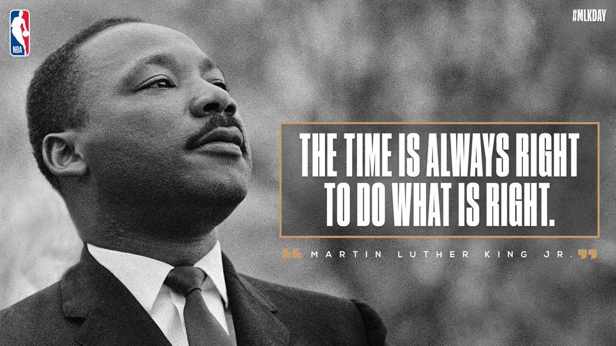 'The time is always right to do what is right.' #MLKDay