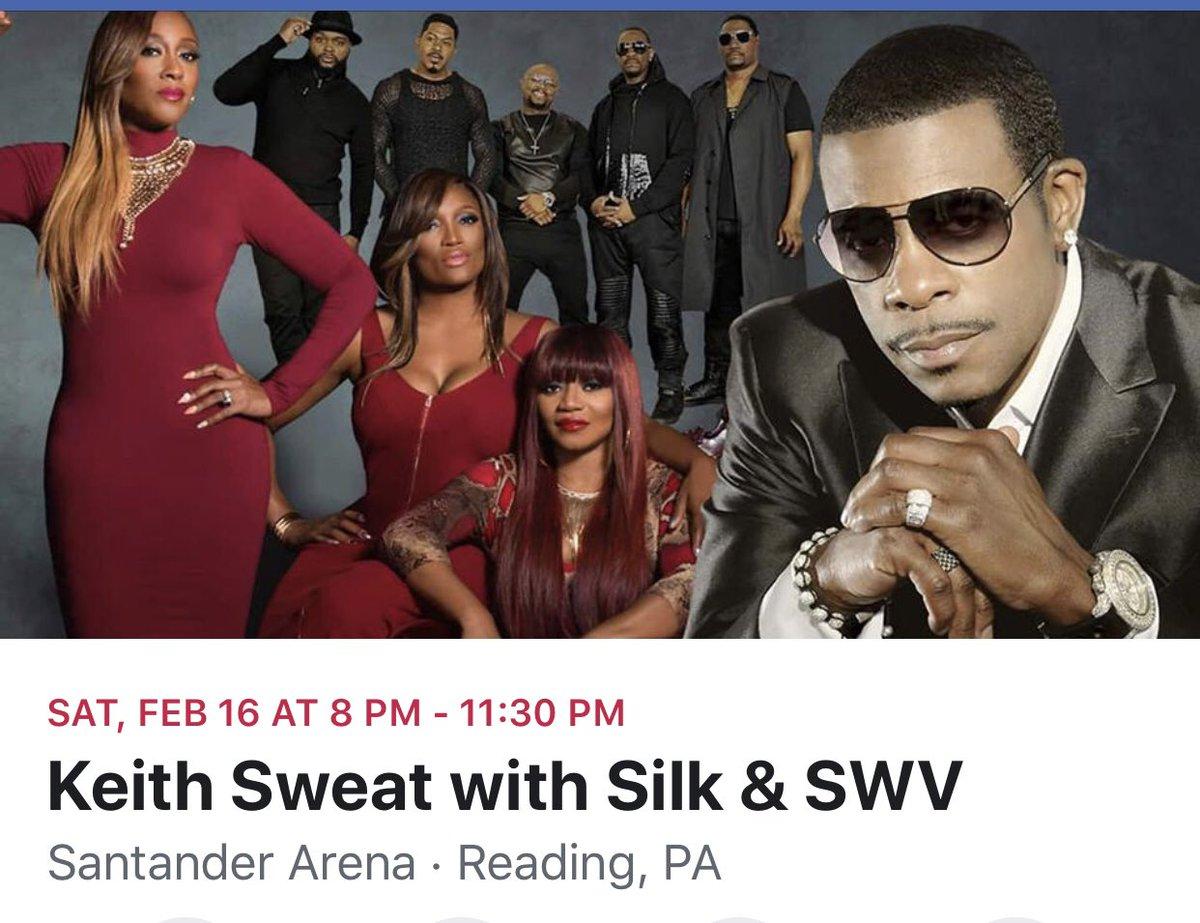 Valentine's with Silk, Keith Sweat & SWV Sat. Feb 16, 2019  Show starts @ 8pm The Santander Arena  Reading, Pennsylvania