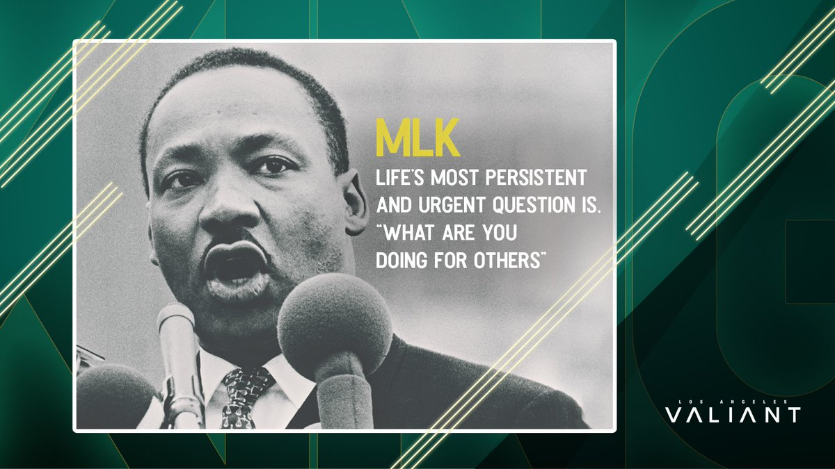 Los Angeles Valiant On Twitter Today We Honor Martin Luther King