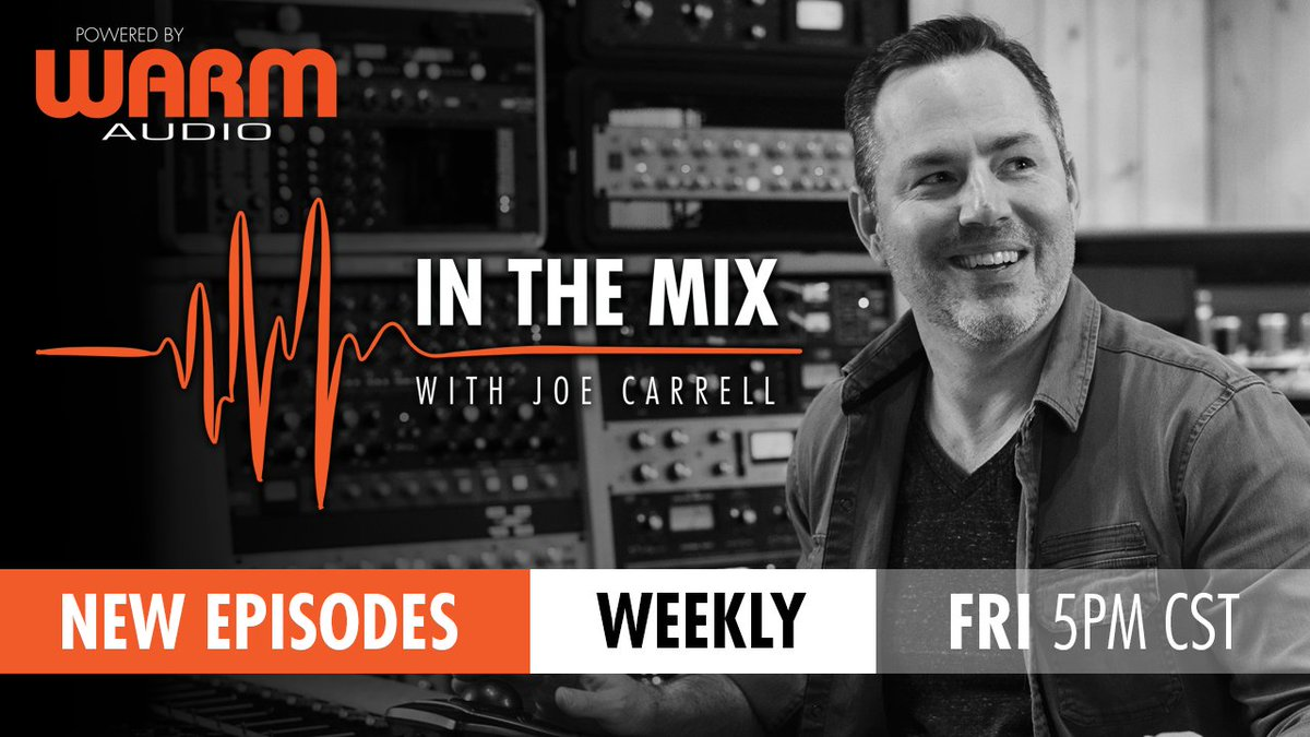 IN THE MIX WITH JOE CARRELL! POWERED BY WARM AUDIO Watch all the episodes at the below link!  https://www.youtube.com/playlist?list=PLhjJO0sPseBtmh6YEFG97RphpOLRGbnJY… …  #warmaudio #teamwarm #inthemixwithjoecarrell #inthemix #wa14 #prorecording