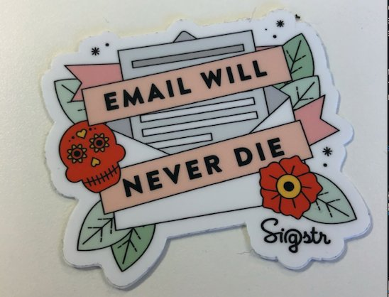 "Via @WSJ: ""The Hot New Channel for Reaching Real People: #Email""  @Sigstr has a sticker for that.   Protip: There's a hidden place in our website where you can request that we send one to you."