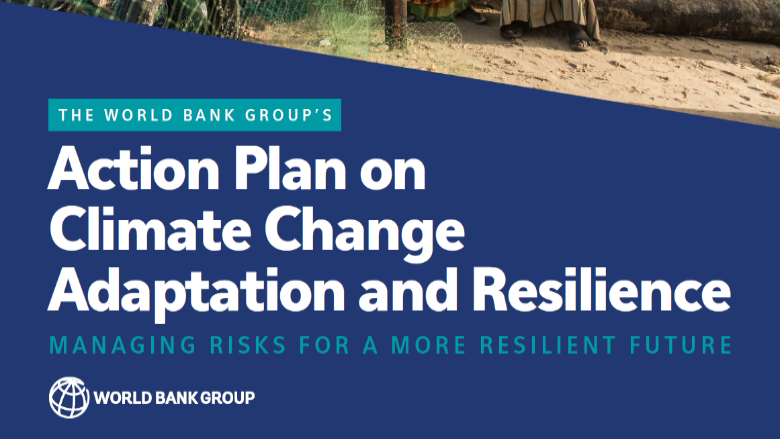 World Bank Climate On Twitter Under The New Adaptation Action Plan WorldBank Group Will Ramp Up Its Direct Finance To Reach 50 Billion