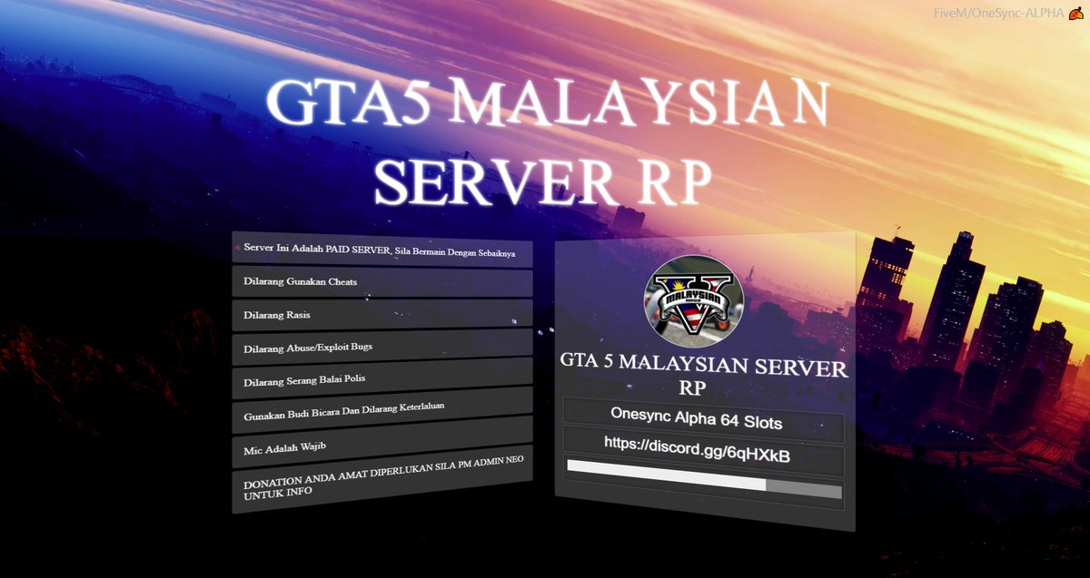 one and only GTA 5 Malaysian @_FiveM server have onesync alpha