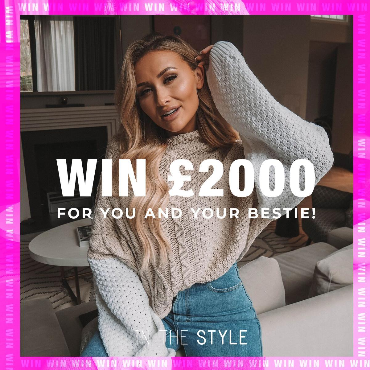 💸 #WIN £2000 💸 Win £1000 for you an your BF!  🤑  TO ENTER:  1. Like & RT this image  2. Tag your bestie below or on ANY post    3. Make sure you both follow @inthestyleUK    Winner picked on 25.01.19! Good luck dolls 💓