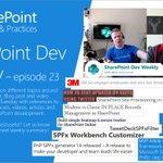 Image for the Tweet beginning: #SharePoint Dev Weekly - Episode