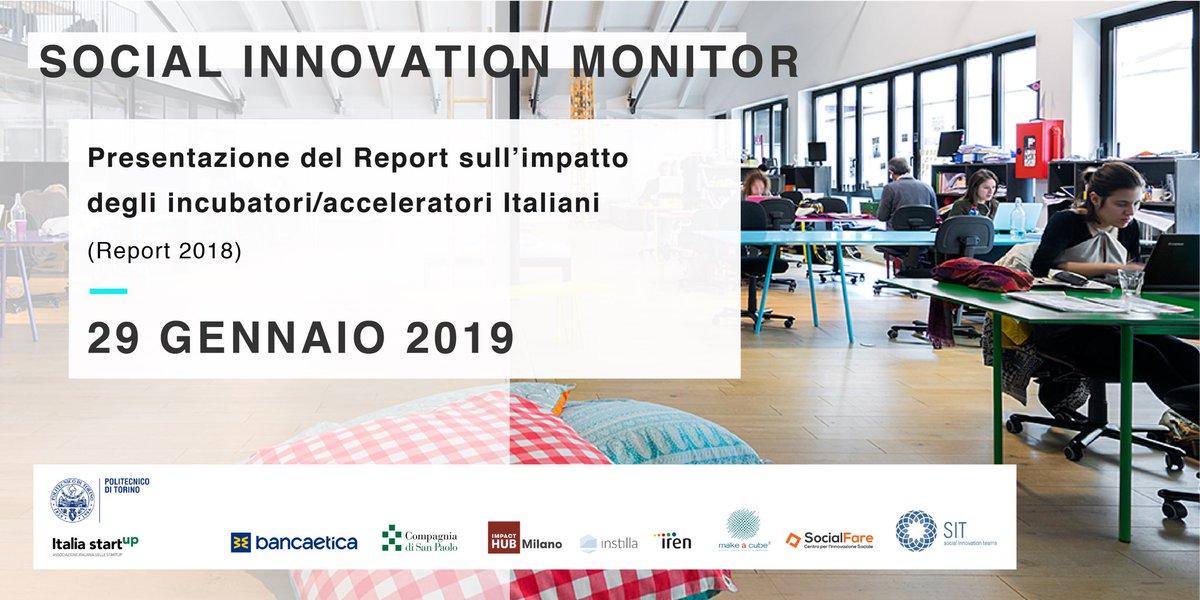 Il 29/01 sarà presentato il Report sull'impatto degli incubatori/acceleratori Italiani realizzato con il Social Innovation Monitor del @PoliTOnews, @ImpactHubMilano, @SocialFareCSI, @Socialinnoteams, @bancaetica, @CSP_live @instilla_Srl e @gruppoiren!  👉🏻 https://t.co/YYFBnFuAaK