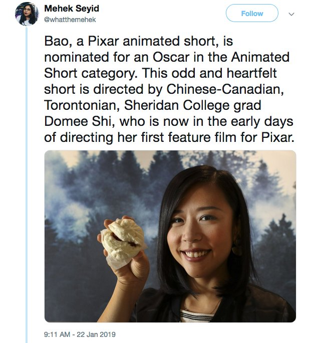 Asian communities are taking pride in  'Bao ' being nominated for best animated short film at the Oscars.   Chinese-Canadian director Domee Shi said the film is a love letter to her heritage #OscarNoms.