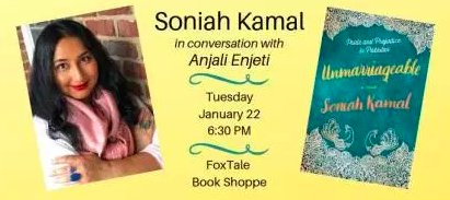 Please come out to @FoxTale book shoppe tonight to catch me in conversation with #author @SoniahKamal about her new #book, UNMARRIAGEABLE! I'll get Soniah to reveal her deepest darkest secrets about...well, you'll just have to attend to find out. #amreading #writers