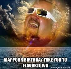 Happy birthday guy fieri u absolute fuckin legend