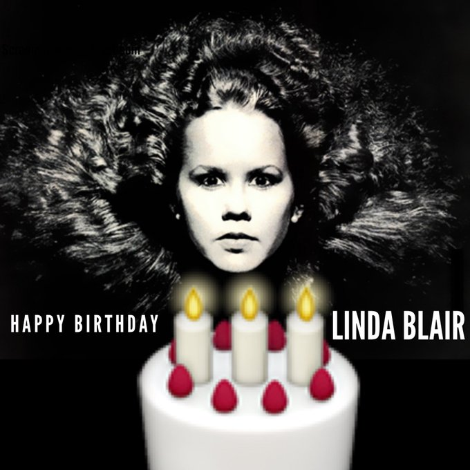 Happy Birthday Linda Blair!!