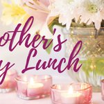 Image for the Tweet beginning: 🌷Mothers Day Lunch (2:30 -