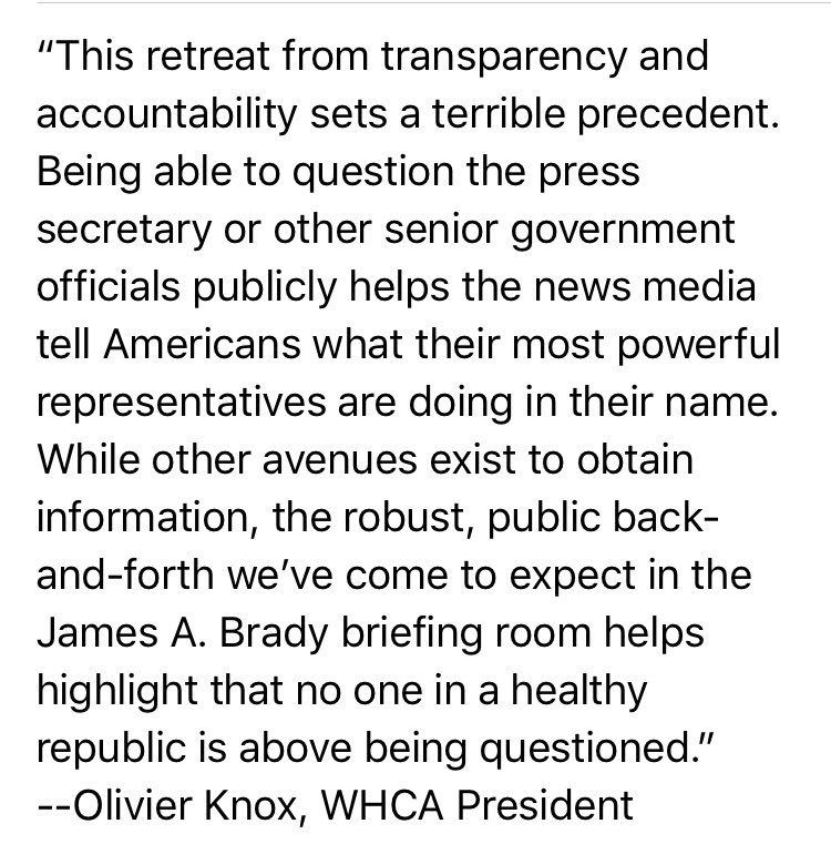 Statement on White House news briefings from WHCA President Olivier Knox.