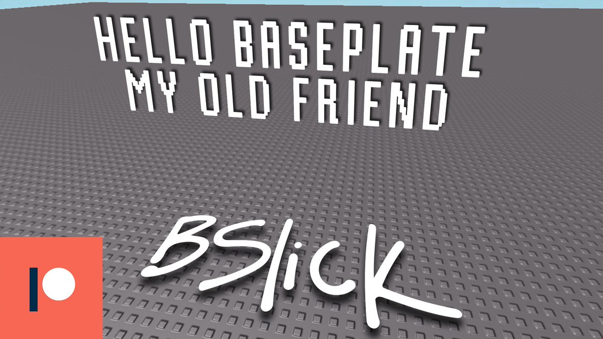 Roblox Hello Hello Song Bslick Bobby Yarsulik On Twitter Hello Baseplate My Old Friend A Roblox Parody Inspired By A Tweet From Nightbarbie Pointed Out To Me By Stickmasterluke Patreon Backed By Devultrarbx Song