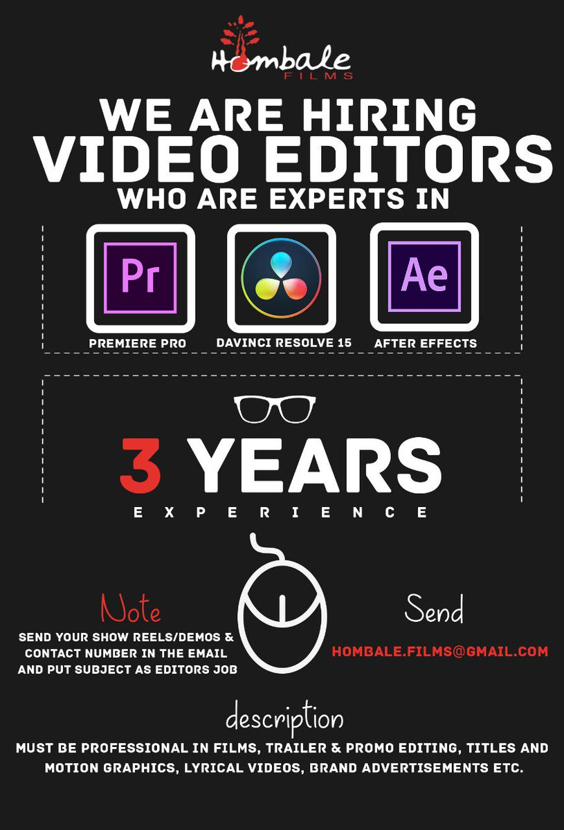 We are hiring a Video Editor for @hombalefilms.  Mail your works to hombale.films@gmail.com