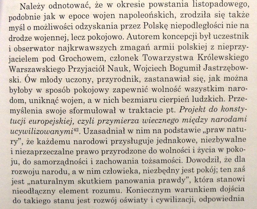 """""""Przemyślenia swoje sformułował w traktacie pt. Projekt do konstytucji europejskiej, czyli przymierza wiecznego między narodami ucywilizowanymi. Uzasadniał w nim [...] że każdemu narodowi przysługuje [...] prawo [...] do samorządności i zachowania tożsamości"""". CC: @JSaryuszWolski"""