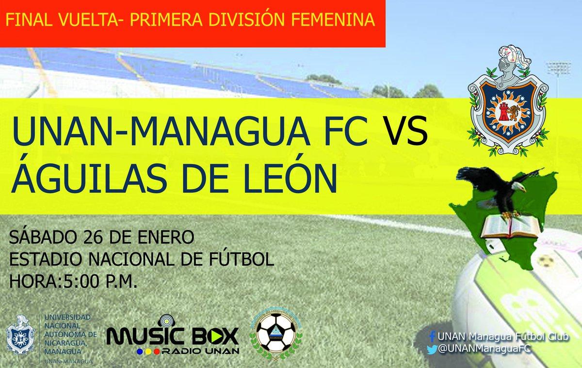 ➡🏆Primera División Femenina   Final Vuelta  ✔TODOS AL NACIONAL !!!  ▶Nuestras guerreras se juegan el último partido de la temporada.  @UNANManaguaFc 🆚 Águilas de León  🏟Estadio Nacional de Fútbol 📅Sábado 26 de Enero ⏰5:00 p.m.  #SoyGuerrera #VamosGuerreras