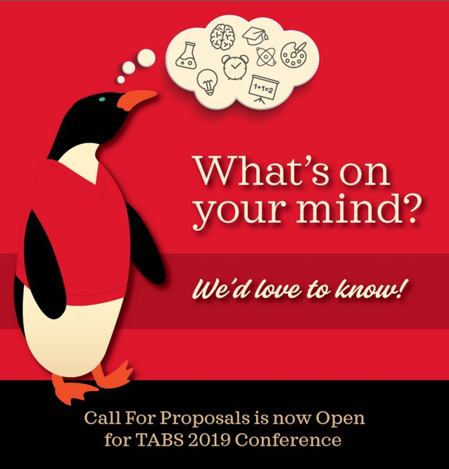 CALL FOR PROPOSALS is Now Open for TABS 2019 CONFERENCE. Share your brilliance: tinyurl.com/yc6rff2k