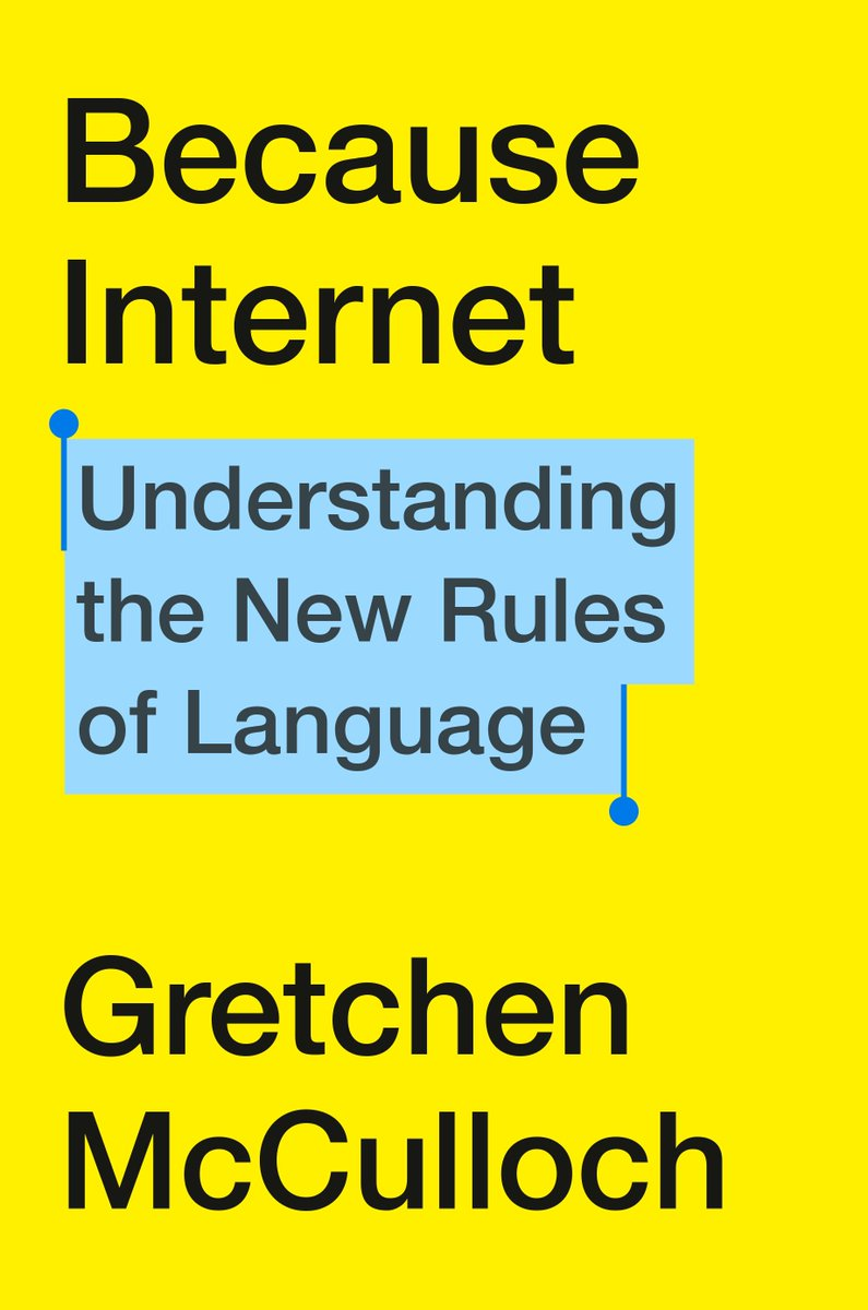 My book in defence of internet language is available for preorder!   BECAUSE INTERNET: UNDERSTANDING THE NEW RULES OF LANGUAGE is out July 23!  Preorder: http://www.penguinrandomhouse.com/books/540664/because-internet-by-gretchen-mcculloch/9780735210936/… More info: http://gretchenmcculloch.com/book   Want an email when it's coming out? http://bit.ly/InternetLanguageBookUpdates…