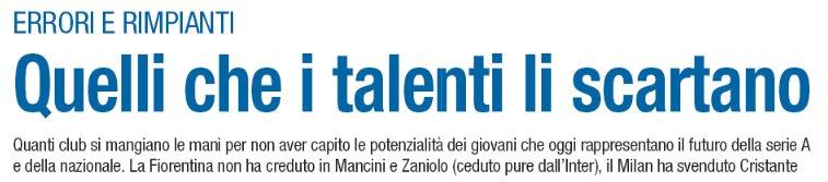 Quelli che... i talenti li scartano  #Zaniolo #Mancini #Cristante (#Libero) https://t.co/AF1BChDzZB