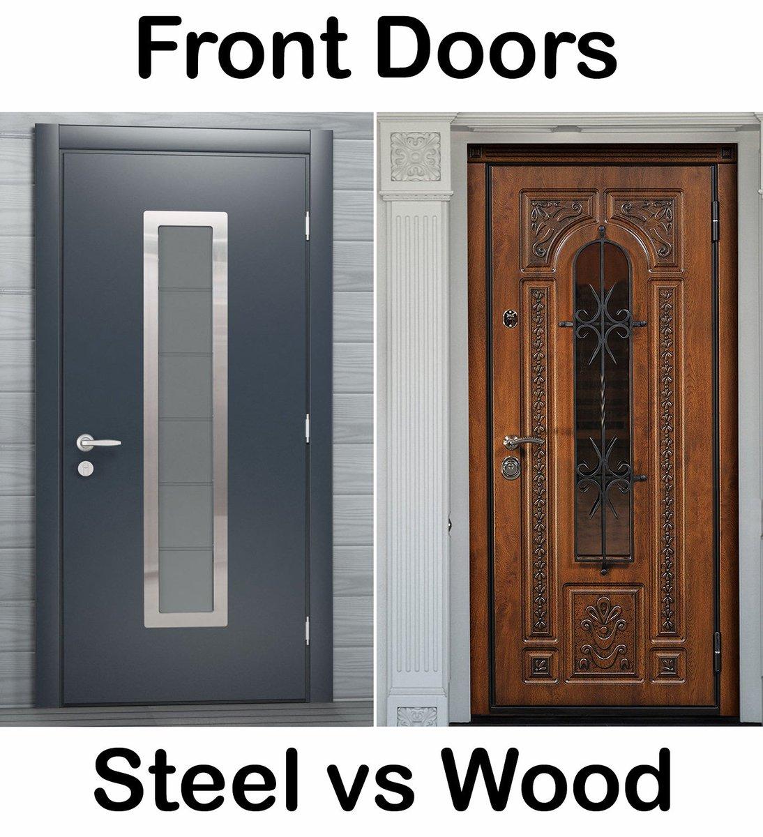 Thedoorsdepot On Twitter Wood Or Steel What Front Door Will