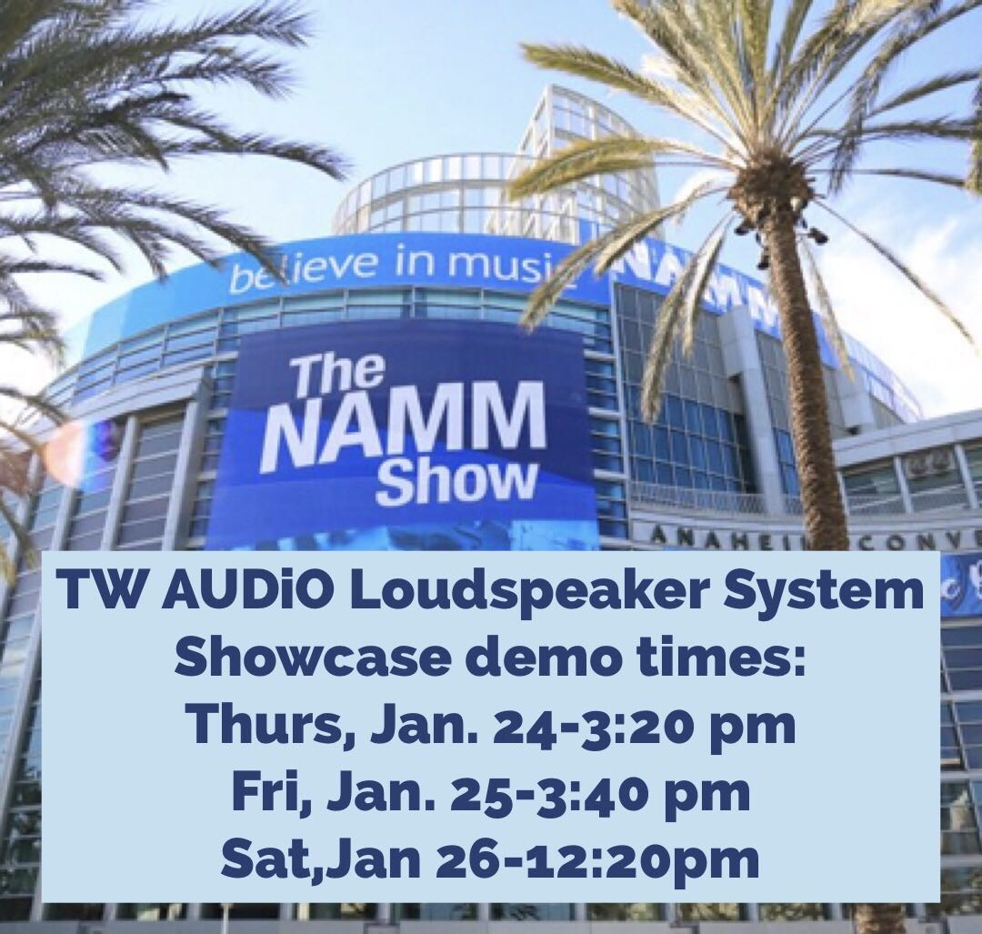 Heading to #NAMM? Don't forget to stop by the Loudspeakers System Showcase! https://www.namm.org/2019/events/loudspeaker-system-showcase/tw-audio …