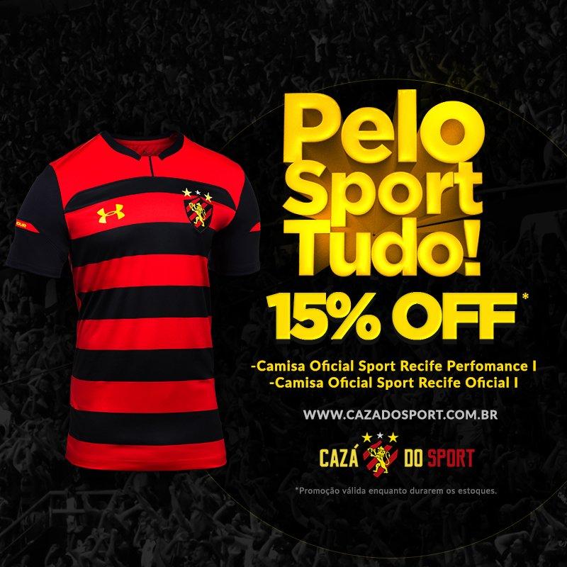 04593c5df Aproveite a promoção de 15% OFF da Cazá do Sport nas Camisas Oficial Sport  Recife