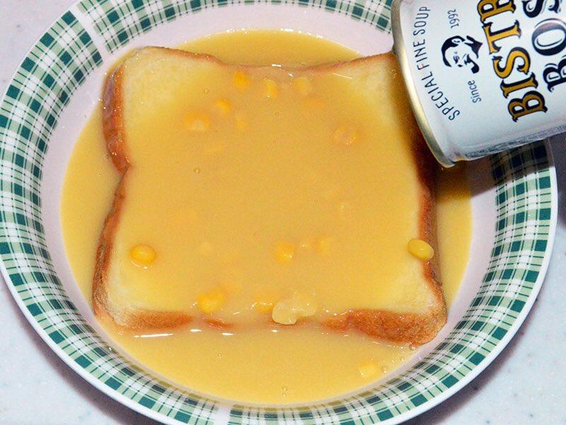 食パンとコーンスープがあったら試してみてww幸せな食べ物ができますよ!!