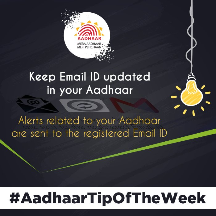 #AadhaarTipOfTheWeek You get an Email alert on every transaction related to your Aadhaar. If your Email Id is not updated, visit any Aadhaar Kendra and update it today. <br>http://pic.twitter.com/szHQopHQaE
