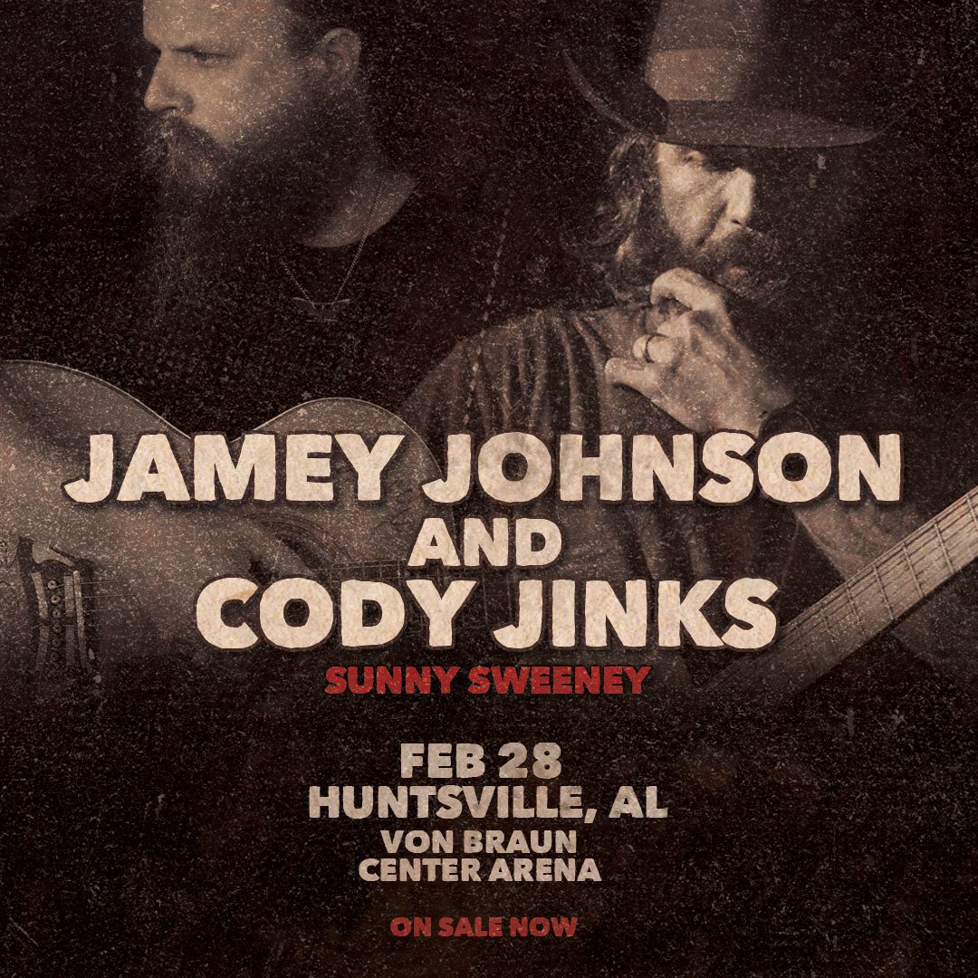 Don't miss @jamey_johnson and @CodyJinksMusic February 28th with @GettinSweenered at the Von Braun Center Propst Arena!  Tickets →  http://bit.ly/2W3SI0h