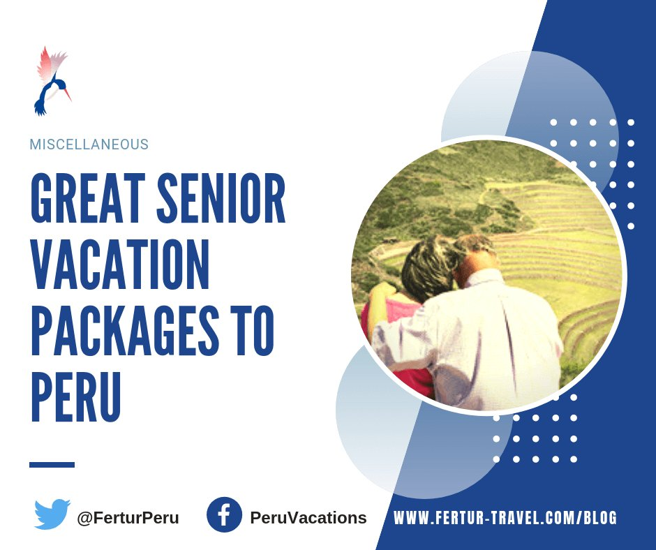 #Boomers, #seniors and #retirees are the best travelers! So here are four senior vacation packages to Peru that are ideal for #OlderAdults. Read More at https://www.fertur-travel.com/blog/2019/senior-vacation-packages-to-peru/14377/14377/…