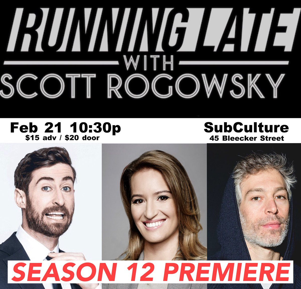 What's happening? @RunningLateShow, Feb 21 @SubCulture_NYC. GET TIX NOWISH: http://subculturenewyork.com/event/running-late-with-scott-rogowsky/…