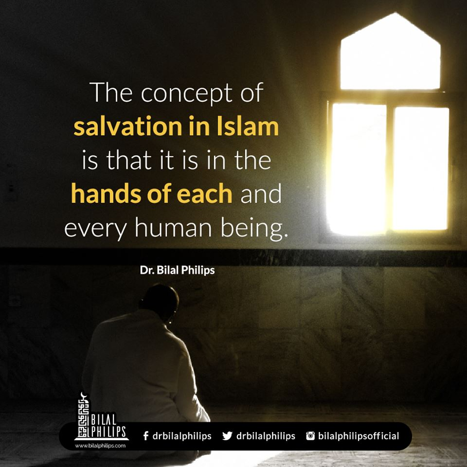 Salvation is not something that is given to you. It is something that is earned through worship and good deeds, by the Grace and Mercy of Allah. #Muslims #Islam
