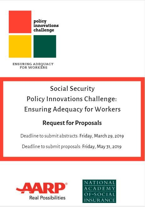 Announcing our 2019 Policy Innovations Challenge with @AARP! Call for proposals on ensuring income adequacy for older workers. Deadline for abstracts is Friday, March 29. $20k-$25k awards for winning submissions. More info: http://bit.ly/2Sp7OPh
