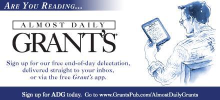 Almost Daily Grant's 2/7: Bottom of the barrel     https://www.grantspub.com/ADG