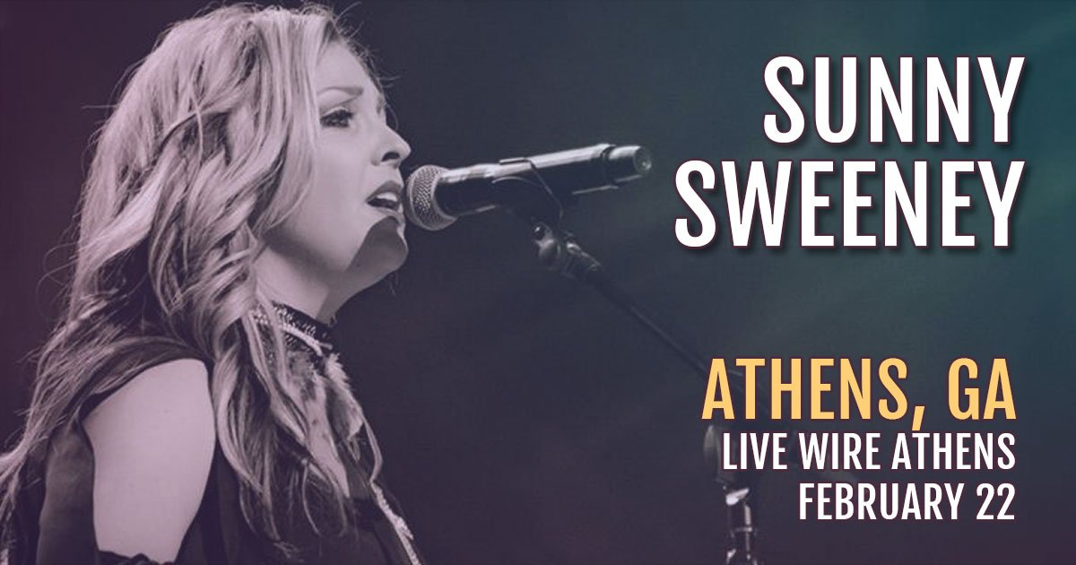 Athens, GA!! coming your way Feb 22 to @livewire_athens be there! Tickets & Info: http://sunnysweeney.live/Athens
