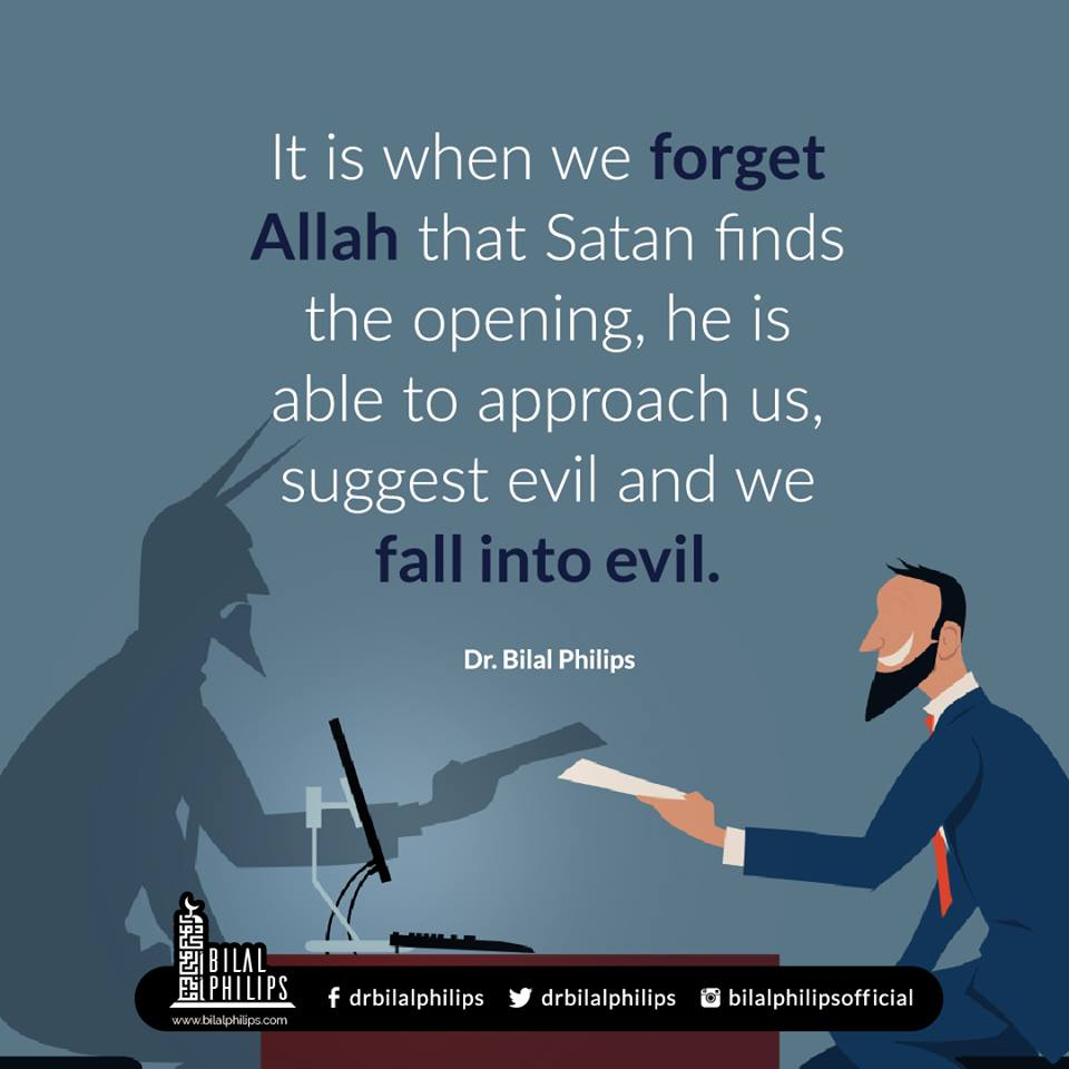 Be mindful of Allah, in all circumstances, to keep the devil far away from you. Seek refuge in the One and Only who can protect you.  #Muslims #Islam